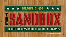 "The first. The original ""Sandbox"" newsgroup was part of the early ""Wild West Days"" of the Internet for all GIjOE fans. It was a text-only, unmoderated environment that led to thousands of unedited posts, many leading to lengthy online arguments, aka ""Flame Wars."" (Art: Daryl Williams)"
