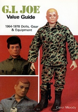 "The earliest know Joe book was this ""GIjOE Value Guide"" by Carol Moody (Photo: Hobby House)"