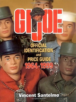 "Vincent Santelmo's ""Official Identification and Price Guide"" from 1999 is still a ""must own"" for collectors and fans of GIjOE. It's full of great information, full color photos and much more. (Photo: Krause Publications)"