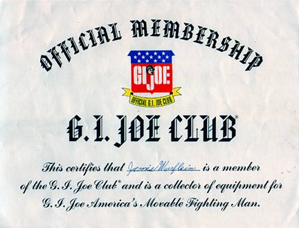 "You can't call yourself an ""offical"" fan of GIjOE without one of the original GIjOE club member certificates. Mine was on my wall until I became a teenager and finally took it down. D'oh! (Courtesy: Robert Findlay Collection)"