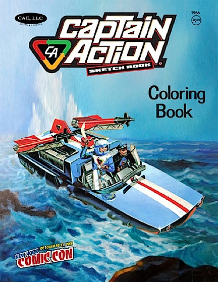 "Copies of this superb retro-modern Captain Action ""sketch and coloring book"" will be sold to fans attending the New York City Comic Con in October, 2013. Outstanding! (Photo: Joe Ahern, Round 2)"