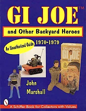 "Marshall's book, ""GIjOE and Other Backyard Heroes,"" shows many of the vintage items to be included in the sale. (Photo: Schiffer Books)"
