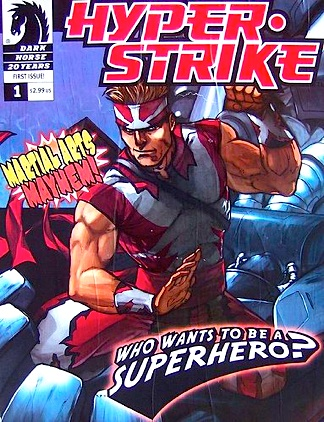 "A prototype cover for a 'Hyper-Strike"" comic book promising fans ""Martial Arts Mayhem!"" Trivia Note: The costume is the one Stan Lee designed, but the headband uses Stork's own Japanese ""rising sun"" design that he had created for use with his ""Super Impact Man"" costume. (Photo: Dark Horse Comics)"