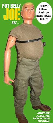 """Customizers have taken their creative liberties with famous GIjOE's physique, such as Don Hanke's hilarious """"Pot Belly Joe."""" Now THAT's hilarious! (Photo: Mark Otnes)"""