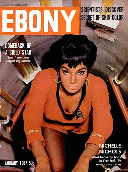 "One of the most sought-after EBONY covers EVER produced, the January 1967 issue featured a stunning Nichols as she ascended Star Trek's famous ""Jeffries Tube."" Oh, heavenly Body! (Photo: EBONY Magazine)"